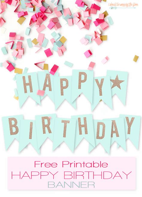 free printable vintage happy birthday banner free printable birthday banners the girl creative