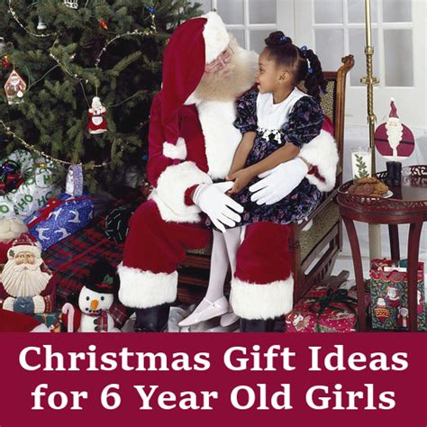 brilliant christmas gifts for girls at 6 years old