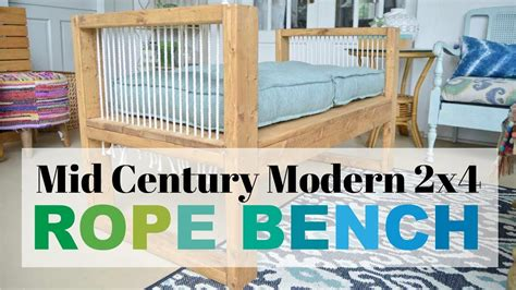 diy mid century bench diy mid century modern rope bench 2x4andmore youtube