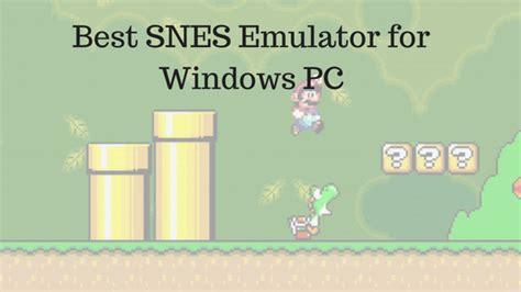 best dos emulator best snes emulator for windows 10