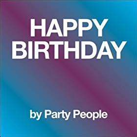 Happy Birthday Wishes Instrumental Mp3 Download | amazon com happy birthday instrumental party people mp3