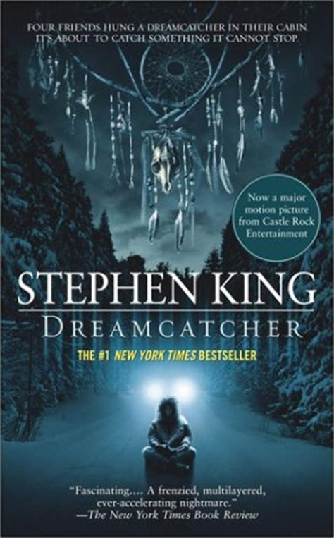 dreamcatcher book dreamcatcher by stephen king reviews discussion