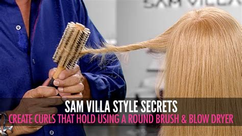 Sam Villa Hair Dryer how to create beautiful curls that hold using a dryer