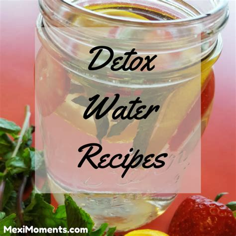 Detox Water For Digestion by Mini Fruit Veggie Kabobs Summer Detox Water Recipes