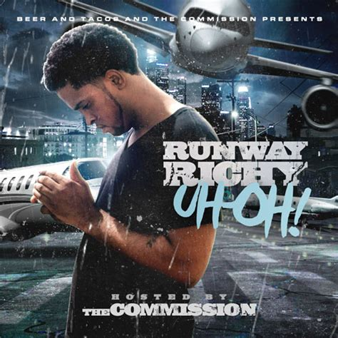 Oh Its Only A 15 Thou Cover Up by Runway Richy Uh Oh Hosted By The Commission Mixtape