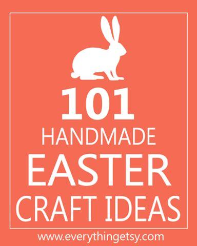 101 easy handmade gift tutorials everything etsy 101 handmade easter craft ideas