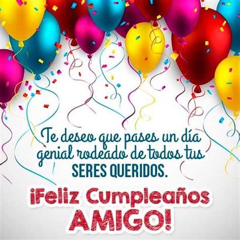 imagenes de feliz cumpleaños amiga y amigo encantadoras frases y imagenes de feliz cumplea 241 os