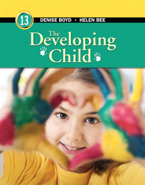A Childs World Infancy Through Adolescence 13th Edition pearson education mydevelopmentlab with pearson etext
