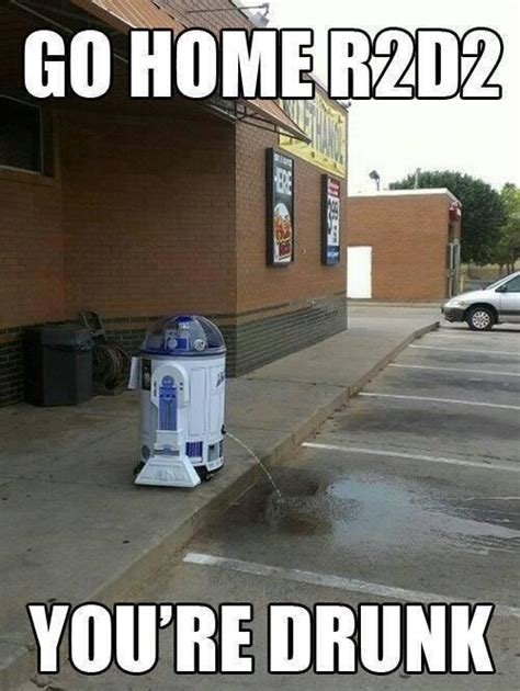R2d2 Meme - nerd experts on twitter quot go home r2 d2 you re drunk