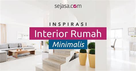 jogocove 50 inspirasi desain interior rumah minimalis 50 inspirasi desain interior rumah minimalis terbaru 2017