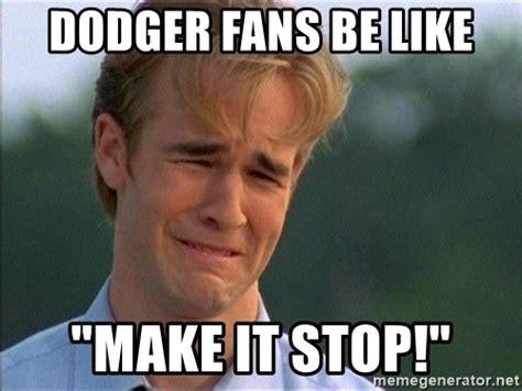Dodgers Memes - dodger fans be like quot make it stop quot crying man meme generator