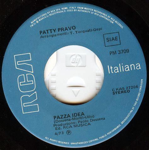 testo pazza idea patty pravo discografia cover testi pagina 2