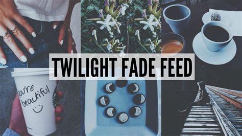 vsco tutorial youtube instagram feed twilight fade theme vsco tutorial youtube