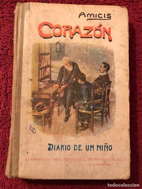 libro mi corazn triunfar libro corazon quot diario de un ni 241 o quot por edmund comprar libros antiguos cl 225 sicos en