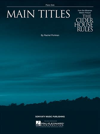 the cider house rules piano sheet music main titles from the cider house rules sheet music direct