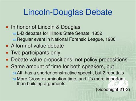 lincoln douglas format ppt debate i basics formats powerpoint presentation