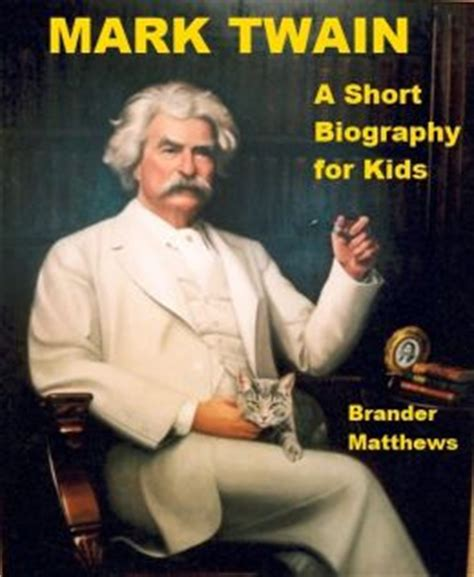 Mark Twain Biography For Students | mark twain a short biography for kids by brander