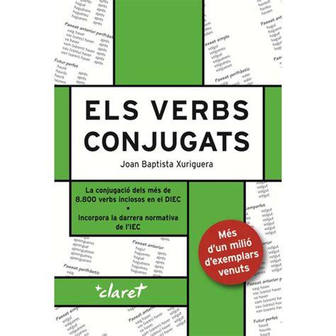 els verbs catalans conjugats tapa blanda 183 libros 183 el corte ingl 233 s