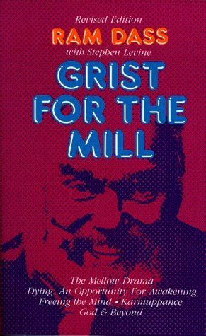 grist for the mill ram dass grist for the mill by ram dass reviews discussion