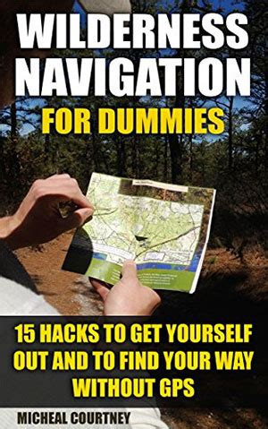 hiking survival on mount books wilderness navigation for dummies book on survival guide