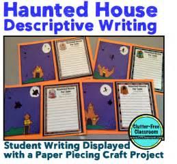 Rd Grade Halloween Craft Ideas - haunted house for sale descriptive writing activity common core writing halloween craft