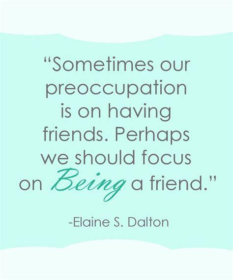 mormon a valiant prophet friend lds friendship quotes quotesgram