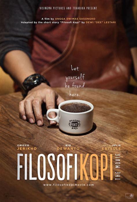 ending dari film filosofi kopi chicco jerikho dan rio dewanto nginep bareng demi bangun