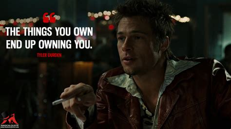 Things You Own the things you own end up owning you magicalquote