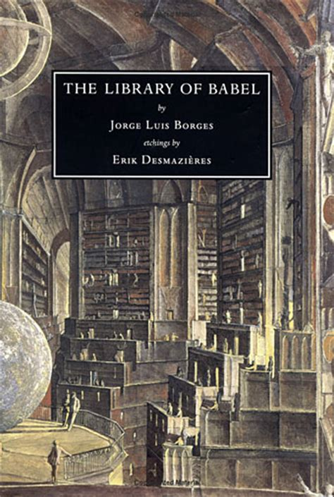themes in borges stories short stories the library of babel by jorge luis borges