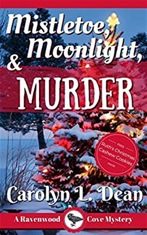mistletoe murder dewberry farm mysteries books mistletoe moonlight and murder a ravenwood cove cozy