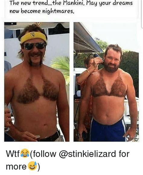 Hairy Men Meme - 25 best memes about mankini mankini memes