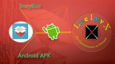 busybox for android apk live iptv x