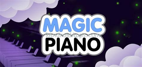 magic piano by apk magic piano by v2 0 9 vip unlocked apk