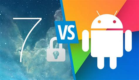 showdown android security showdown ios 7 vs android 4 3