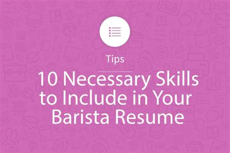 10 necessary skills to include in your barista resumemyperfectresume