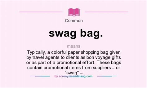 What Does Ccb Stand For by What Does Swag Bag Mean Definition Of Swag Bag Swag