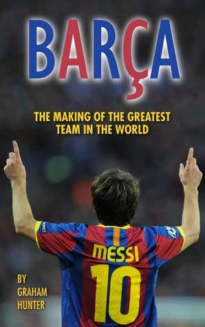 bar 231 a the making of the greatest team in the world by graham hunter reviews discussion