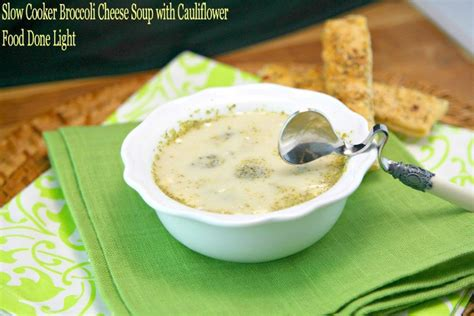 light broccoli cheese soup broccoli soup slow cooker healthy