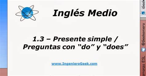preguntas con it does 1 3 preguntas personales en presente simple usando quot do