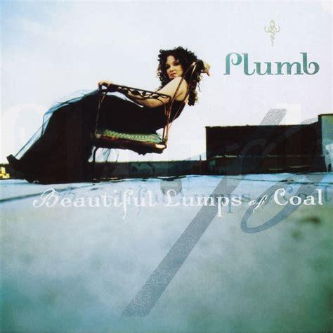 Plumb Singer Albums by Beautiful Lumps Of Coal Plumb Mp3 Buy Tracklist