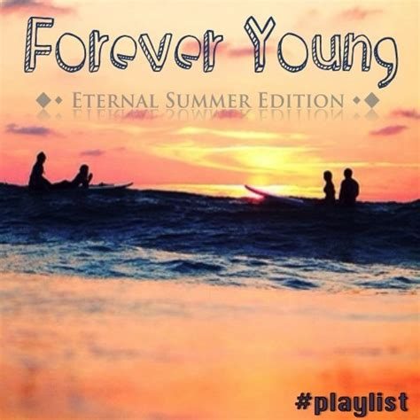 summer french edition 97 8tracks radio forever young eternal summer edition 38 songs free and music playlist