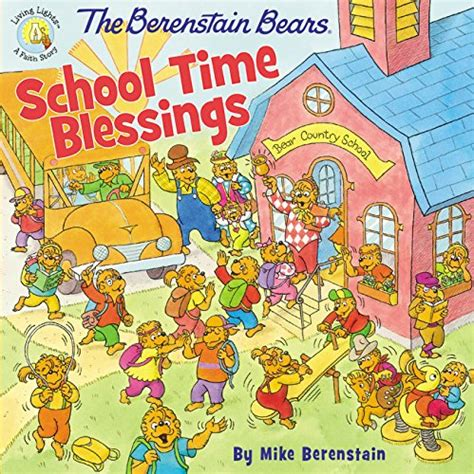 the berenstain bears blessings the berenstain bears school time blessings connywithay