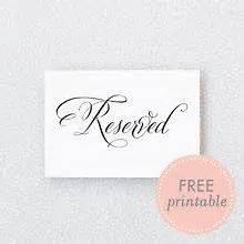 Free Printable Reserved Signs For Wedding Tables Unique Wedding Ideas Wedding Table Signs Template