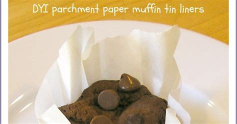 How To Make Parchment Paper Muffin Liners - been there done that parchment paper as muffin tin liner