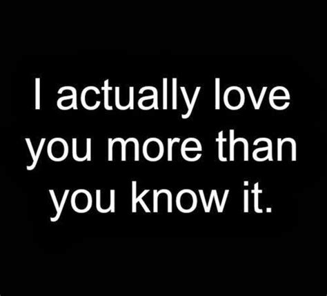i love you more than you know saying quotes inspiring images