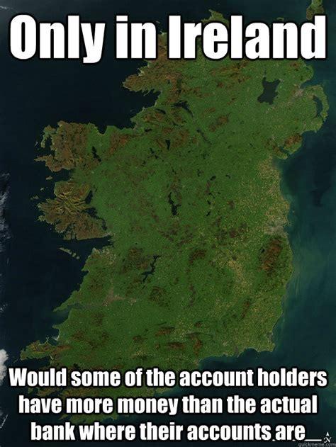 Ireland Memes - ireland memes 28 images 24 of the best irish memes
