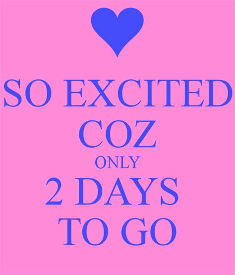 Only 2 Days To Vote by So Excited Coz Only 2 Days To Go Keep Calm And Carry On