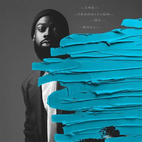 song album mali announces his new album the transition of