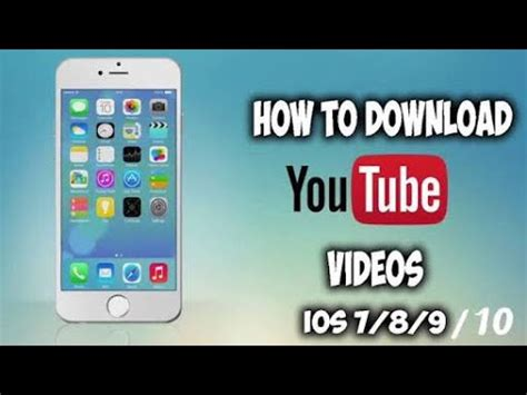 download youtube on iphone how to download youtube videos on iphone youtube
