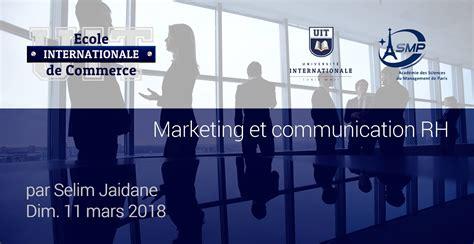Mars Mba Leadership Program by Marketing Et Communication Rh Ecole De Commerce Uit 2018
